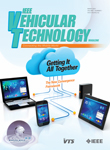 Vehicular Technology Magazine, IEEE