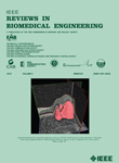 Biomedical Engineering, IEEE Reviews in