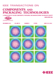 Components and Packaging Technologies, IEEE Transactions on