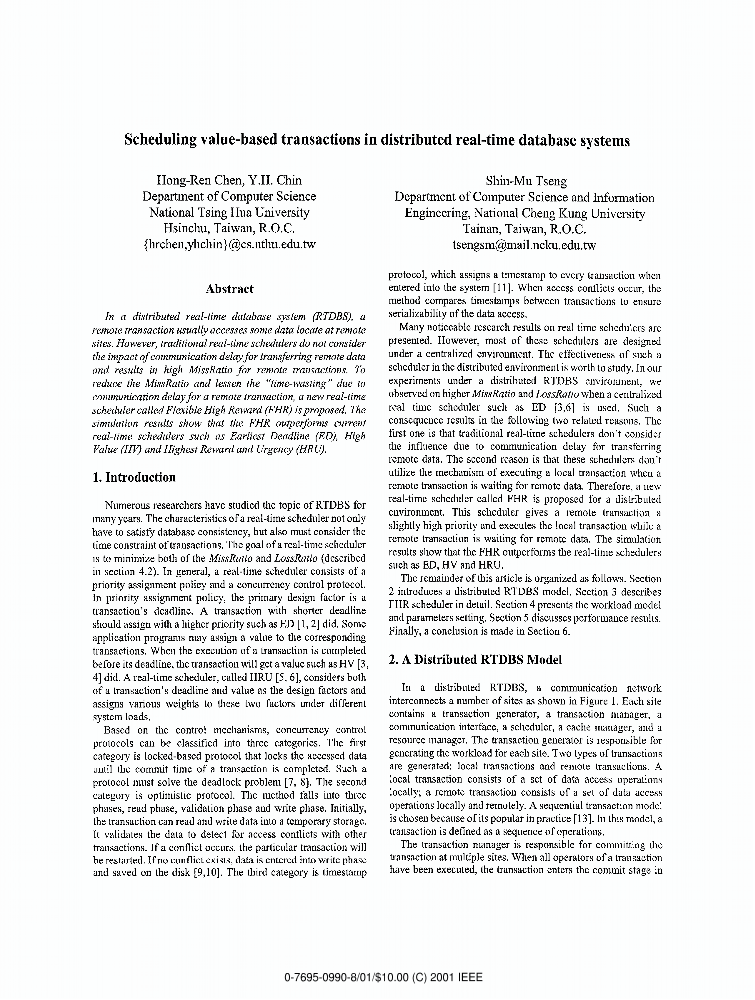 a distributed and parallel database systems information technology essay The components of a distributed database system information technology essay chapter 1 today's business environment has an increasing need for distributed database and client/server applications as the need for consistent, scalable and accessible information is progressively growing.
