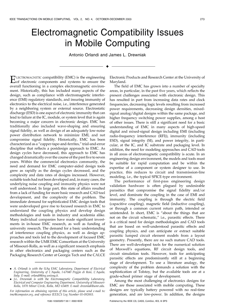 mobile computing issues Research issues in mobile computing • wireless communications – quality of  connectivity – bandwidth limitations • mobility – location transparency.