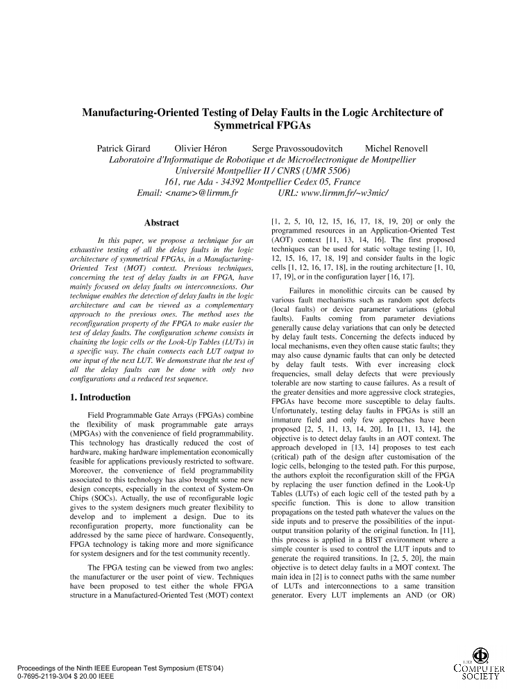 manufacturingoriented testing of delay faults in the logic  manufacturingoriented testing of delay faults in the logic architecture of  symmetrical fpgas  ieee conference publication