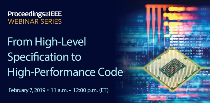Webinar - From High-Level Specification to High-Performance Code