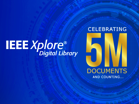 Celebrating 5 Million Articles on IEEE Xplore